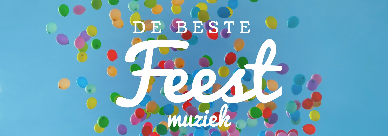 De beste feest muziek